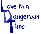 Love in A Dangerous Time